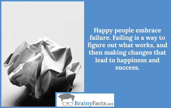 Happy people embrace failure